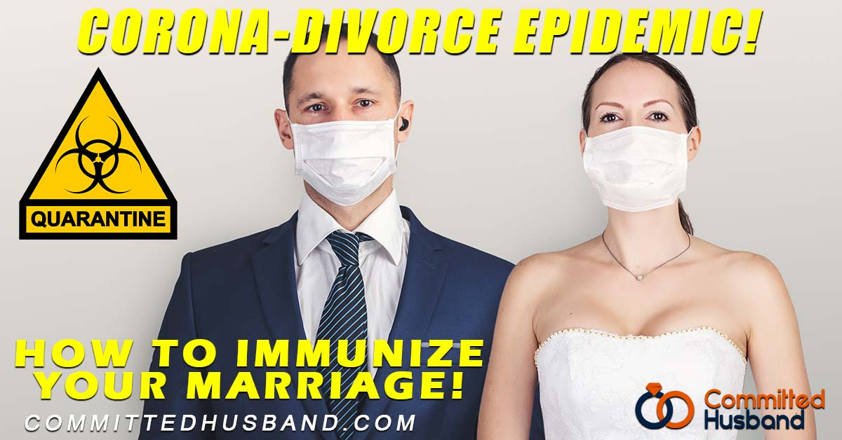 Save Your Marriage from the Skyrocketing Coronavirus-Related Divorce Rate